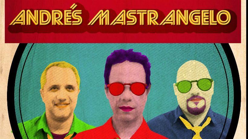 Andrés Mastrangelo adelanta su nuevo disco