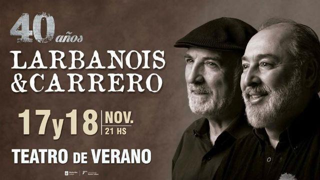 Larbanois & Carrero celebra 40 años de carrera