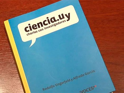 Científicos uruguayos cuentan sus trabajos en un libro