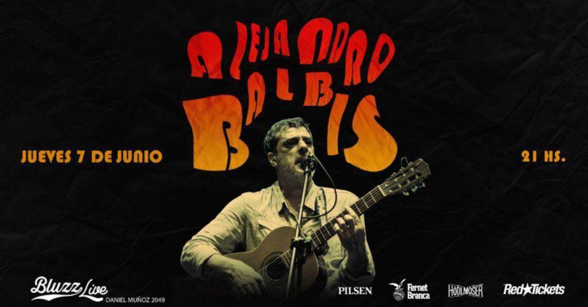 En junio Alejandro Balbis vuelve a Bluzz Live con un show imperdible