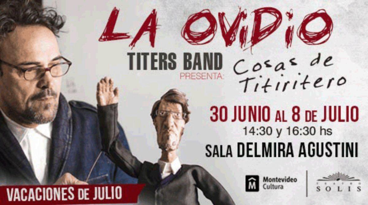 En julio La Ovidio Titers Band presenta Cosas de titiritero