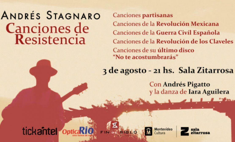 Andrés Stagnaro presenta Canciones de Resistencia