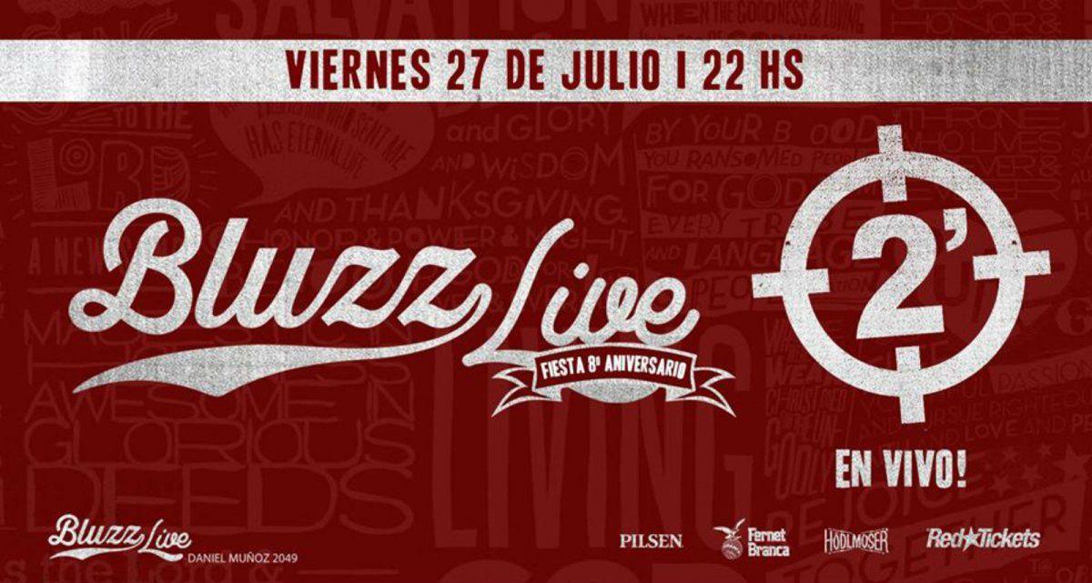 8 años de Bluzz Live con la banda 2 minutos en vivo