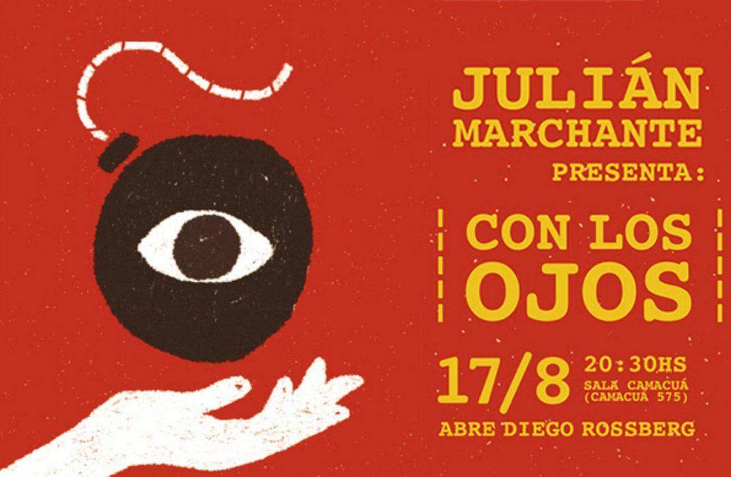 Julián Marchante presenta Con los Ojos