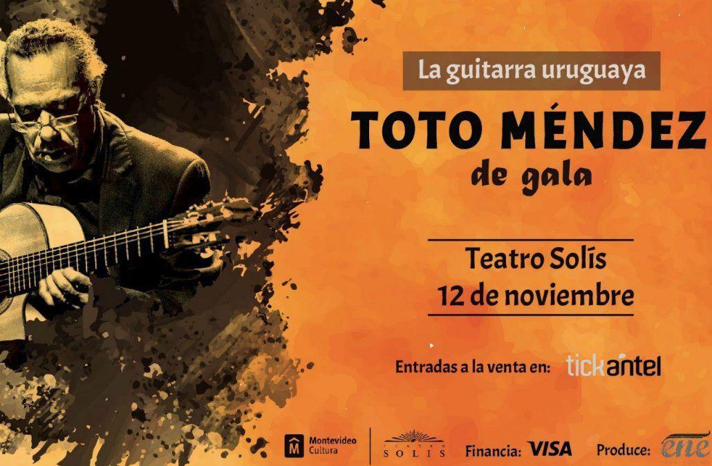 Este 12 de noviembre llega al Teatro Solís Toto Méndez , de gala