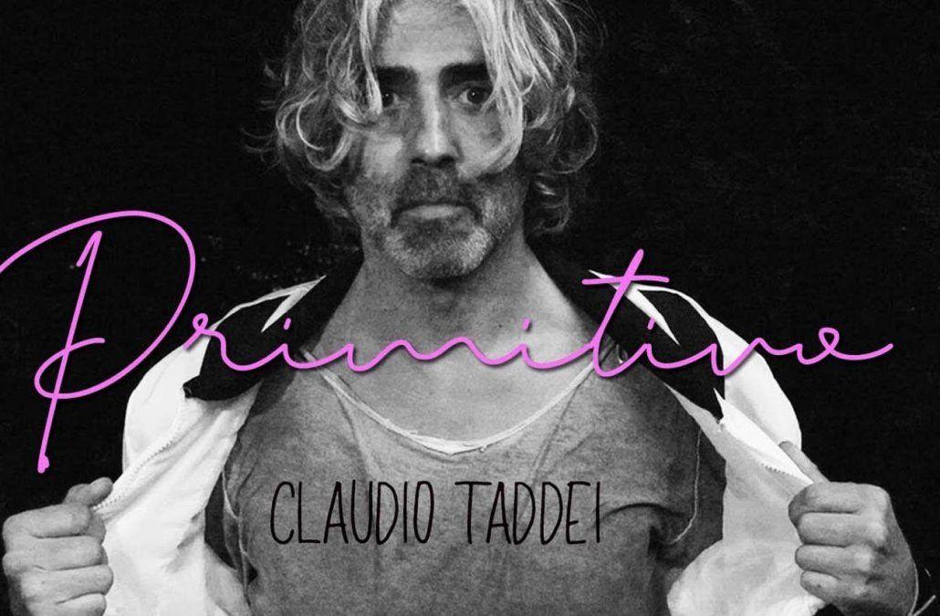 Primitivo es el nuevo tema de Claudio Taddei