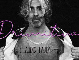 """""""Primitivo"""" es el nuevo tema de Claudio Taddei"""