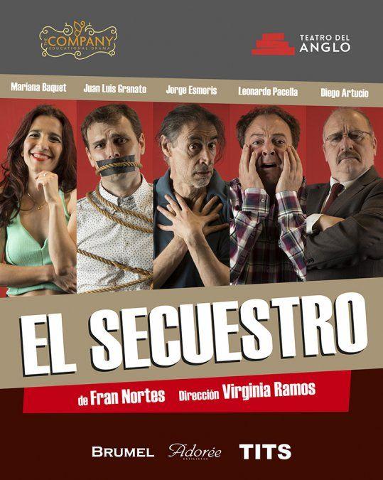 De la mano de TheCompany y Teatro del Anglo llega El secuestro