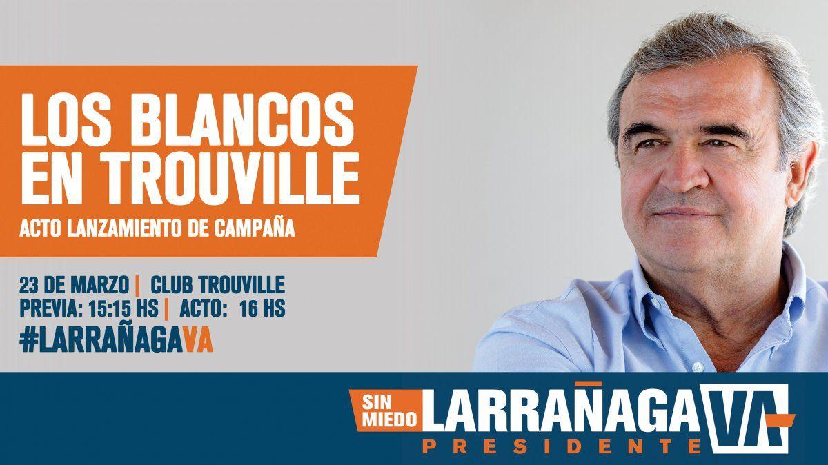 Este sábado Jorge Larrañaga lanza su campaña en Club Trouville