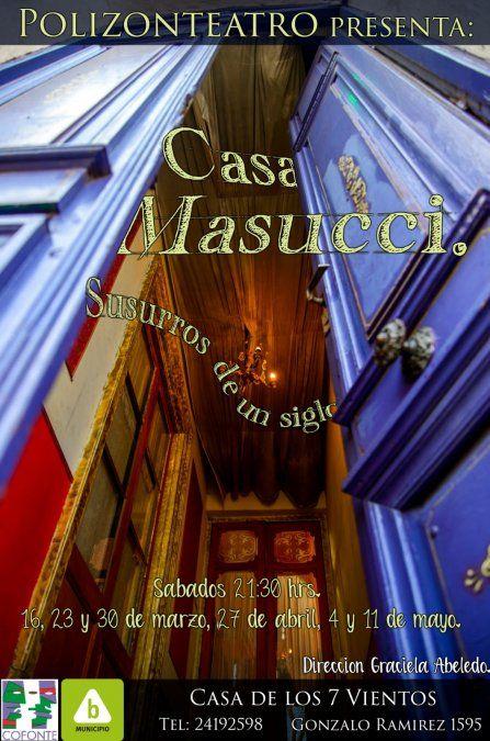 Polizón Teatro presenta Casa Masucci, Susurros de un siglo