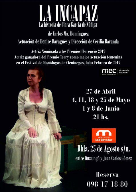 La incapaz, una obra sobre la trágica vida de Clara García de Zúñiga