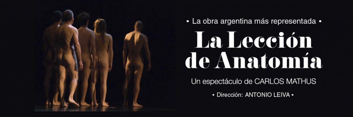 La Lección de Anatomía  presenta una única función en el Teatro Anglo