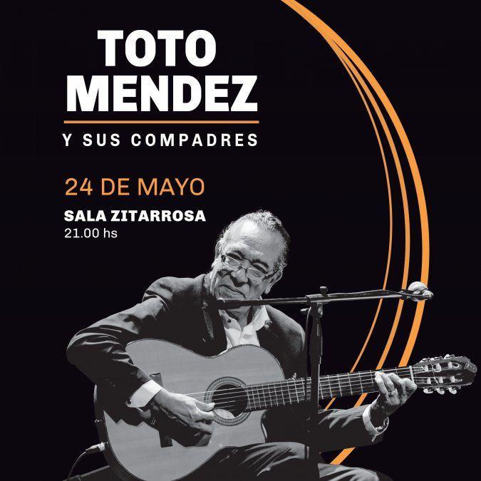 Toto Méndez y sus compadres vuelven a escena con un show imperdible
