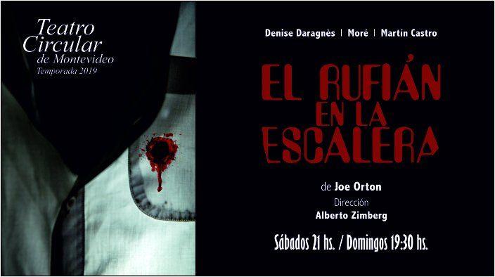 El rufián en la escalera, una obra de Joe Orton, en Teatro Circular
