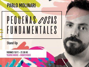 """""""Pequeñas cosas fundamentales"""", el unipersonal de Pablo Molinari"""