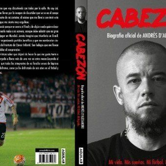 Andrés DAlessandro lanzó su autobiografía Cabezón con Editorial Aguilar