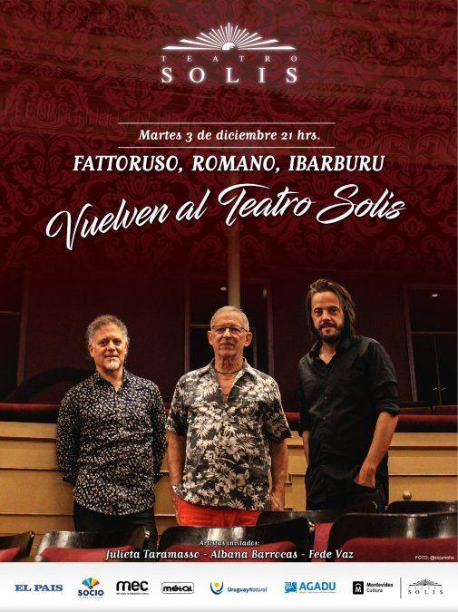 Fattoruso, Romano e Ibarburu vuelven al teatro Solís